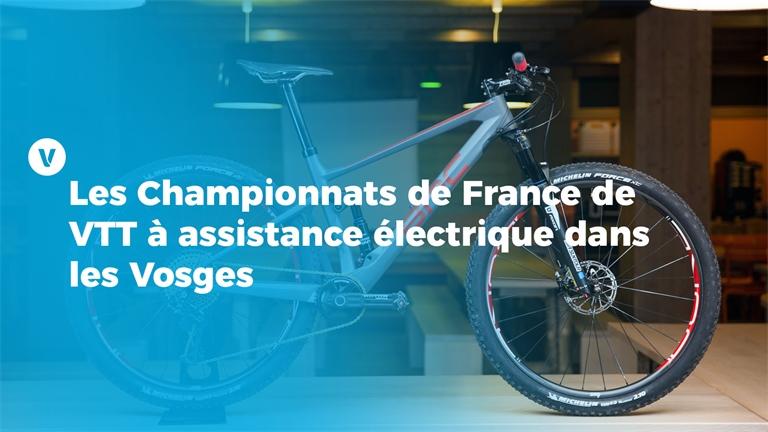 Les Championnats de France de VTT à assistance électrique dans les Vosges