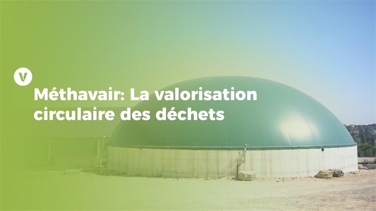 Méthavair : La valorisation circulaire des déchets