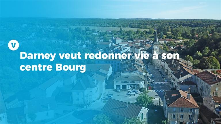 Darney veut redonner vie à son centre Bourg