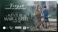 Le film l'aventure des Marguerites, tourné dans les Vosges !