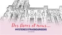Mystères strasbourgeois