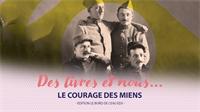 Le Courage des Miens : l'histoire d'une famille originaire de Granges-Aumontzey